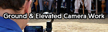 Click here to learn more about our ground and elevated camera work